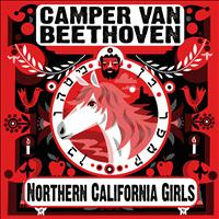 Camper Van Beethoven - Northern California Girls (Radio Edit)