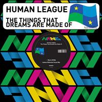 Human League - The Things That Dreams Are Made Of