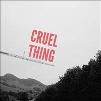 Laurel Collective - Cruel Thing