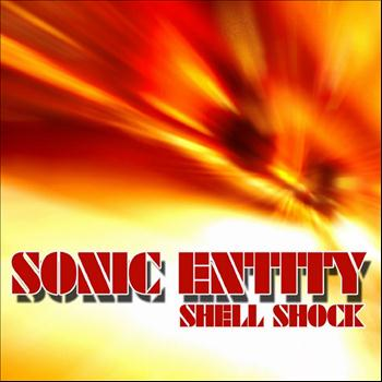Sonic Entity - Shell Shock - EP