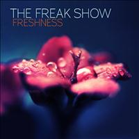 The Freak Show - Freshness - Single