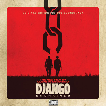 Various Artists - Quentin Tarantino's Django Unchained Original Motion Picture Soundtrack (Explicit)