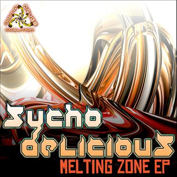 Sychodelicious - Melting Zone - EP