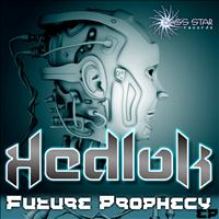 Hedlok - Future Prophecy - EP