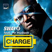 Sway - Charge