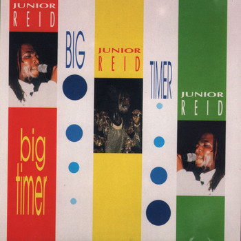 Junior Reid - Big Timer
