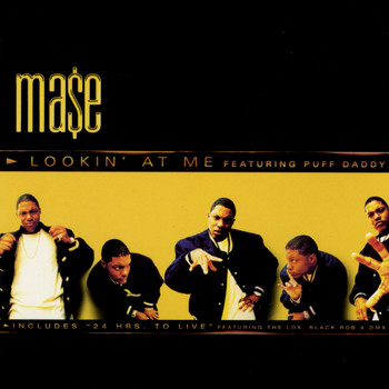 Mase - Lookin' At Me (Explicit)