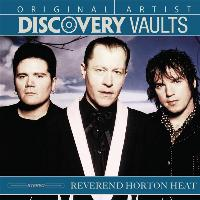 The Reverend Horton Heat - Discovery Vaults