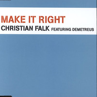 Christian Falk - Make It Right (Remixes)