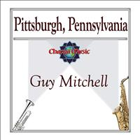 Guy Mitchell - Pittsburgh, Pennsylvania