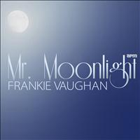 Frankie Vaughan - Mr Moonlight - 30 Great Tracks