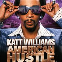 Katt Williams - American Hustle