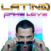 Latino - Fake Love - Single