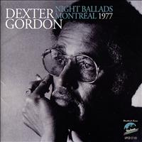 Dexter Gordon Quartet - Night Ballads,Montreal, 1977
