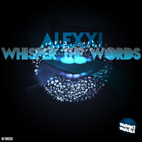 Alexxi - Whisper the Words