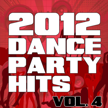 The Re-Mix Heroes - 2012 Dance Party Hits, Vol. 4