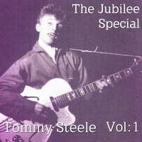 Tommy Steele - The Jubilee Special Vol. 1