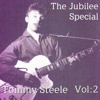 Tommy Steele - The Jubilee Special Vol. 2