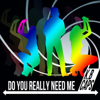 K.b. Caps - Do You Really Need Me 2012