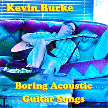 Kevin Burke - Boring Acoustic Guitar Songs