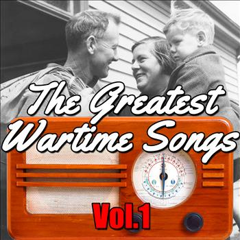 Various Artists - The Greatest Wartime Songs Vol.1