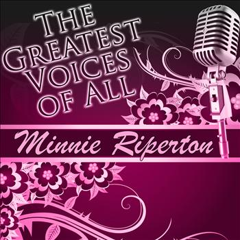 Minnie Riperton - The Greatest Voices of All: Minnie Riperton