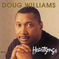 Doug Williams - Heartsongs