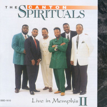 The Canton Spirituals - Live in Memphis II