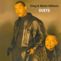 Melvin Williams & Doug Williams - Duets