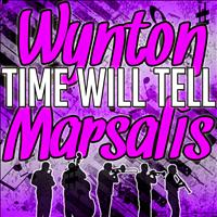 Wynton Marsalis - Time Will Tell - EP