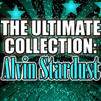 Alvin Stardust - The Ultimate Collection: Alvin Stardust