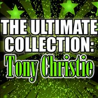 Tony Christie - The Ultimate Collection: Tony Christie
