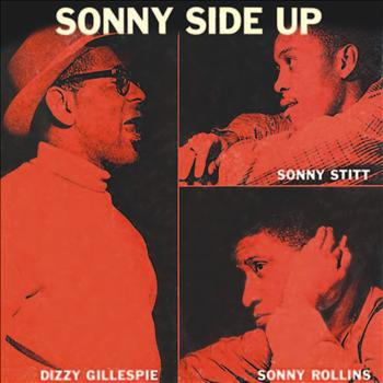 Dizzy Gillespie - Sonny Side Up (Remastered)