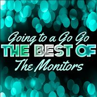 The Monitors - Going to a Go Go - The Best of the Monitors