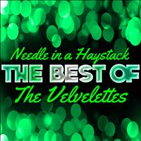 The Velvelettes - Needle in a Haystack - The Best of the Velvelettes