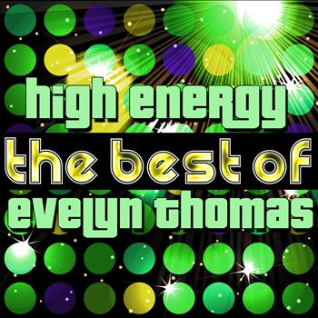 Evelyn Thomas - High Energy - The Best of Evelyn Thomas