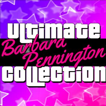 Barbara Pennington - Ultimate Collection: Barbara Pennington