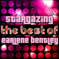Earlene Bentley - Stargazing - The Best of Earlene Bentley