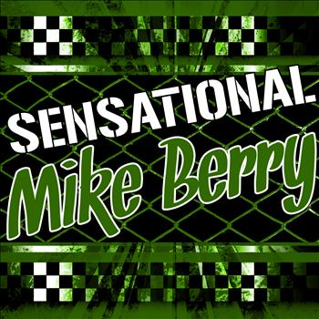 Mike Berry - Sensational Mike Berry