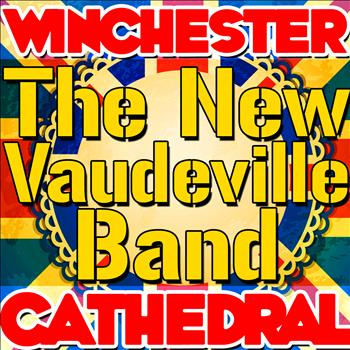 The New Vaudeville Band - Winchester Cathedral - Single