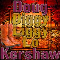 Doug Kershaw - Diggy Liggy Lo - Single