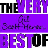 Gil Scott-Heron - The Very Best of Gil Scott-Heron (Live)