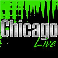 Chicago - Chicago Live