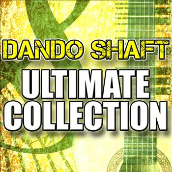 Dando Shaft - Dando Shaft Ultimate Collection