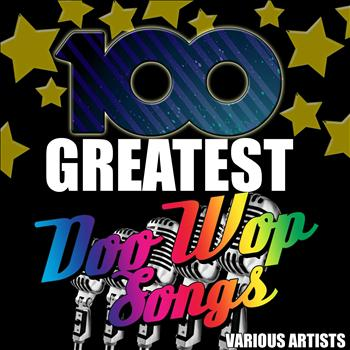 Various Artists - 100 Greatest Doo Wop Songs
