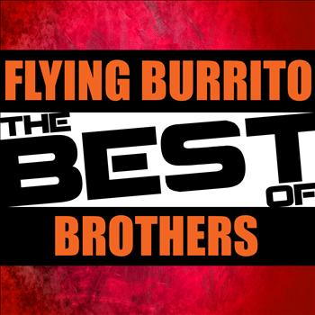 Flying Burrito Brothers - The Best of Flying Burrito Brothers
