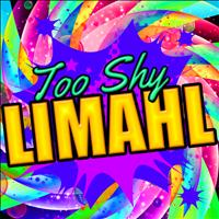 Limahl - Too Shy (rerecorded) - Single