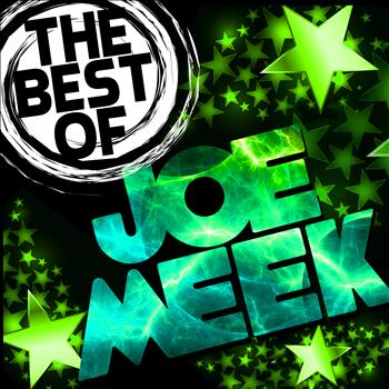 Joe Meek - The Best of Joe Meek