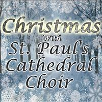 St. Paul's Cathedral Choir - Christmas With St. Paul's Cathedral Choir