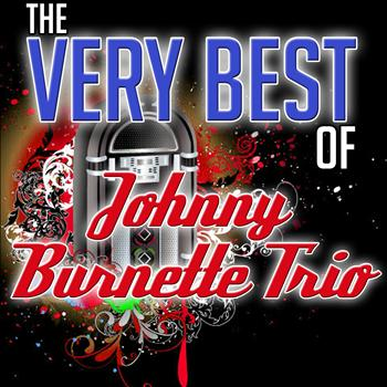Johnny Burnette Trio - The Very Best of Johnny Burnette Trio